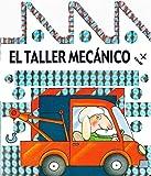 Taller Mecanico, El (Mi primer librito)